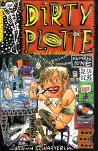 Dirty Plotte No. 1